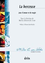 1001 BB 043 - LA BERCEUSE. JEUX D'AMOUR ET DE MAGIE