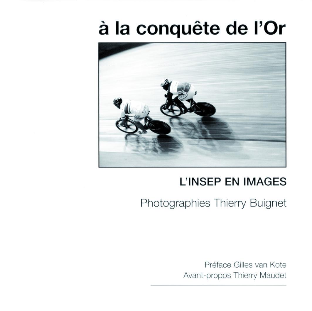 A LA CONQUETE DE L'OR.  L'INSEP EN IMAGES