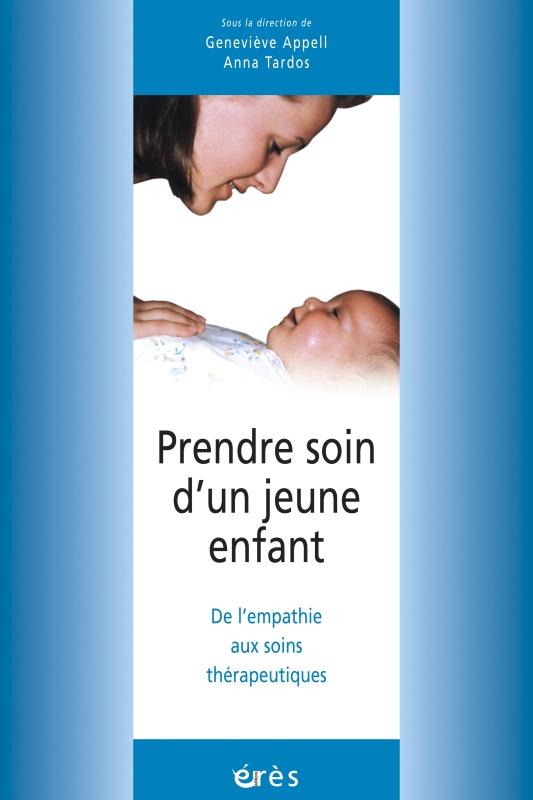 PRENDRE SOIN D'UN JEUNE ENFANT