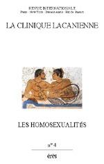 CLINIQUE LACANIENNE 04 - LES HOMOSEXUALITES