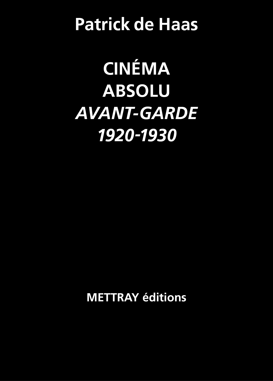 CINEMA ABSOLU - AVANT GARDE, 1920-1930