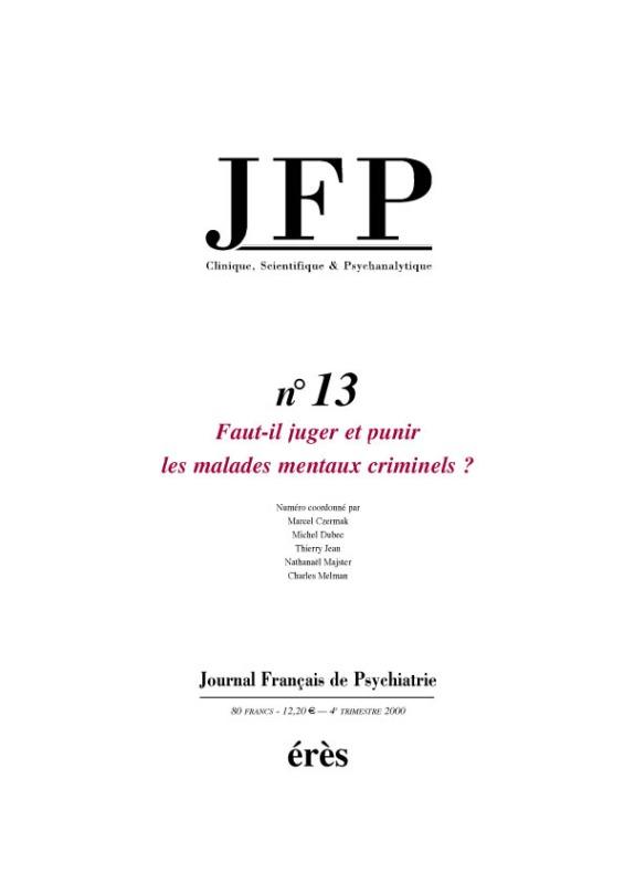 JFP 13 - FAUT IL JUGER ET PUNIR LES MALADES MENTAUX