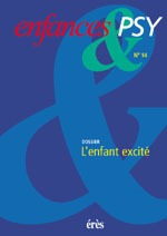 ENFANCES & PSY 014 - L'ENFANT EXCITE