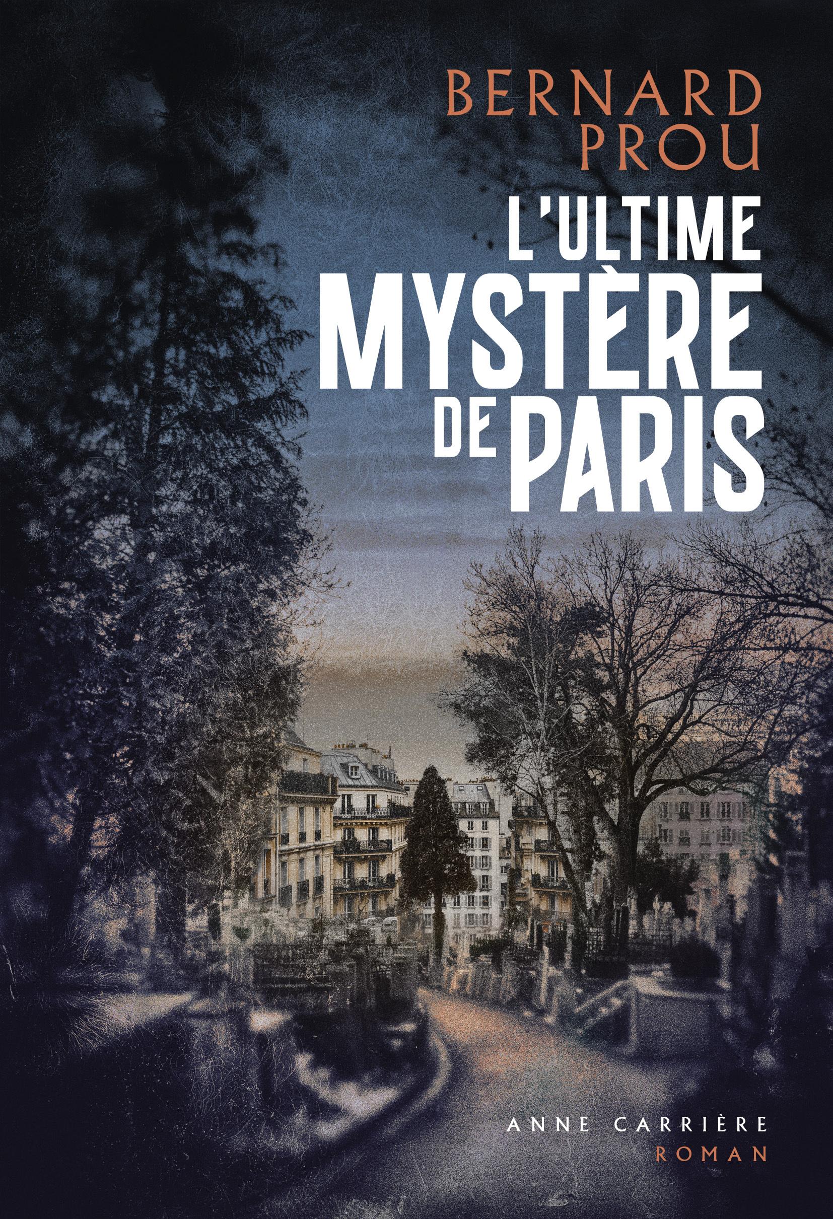 L'ULTIME MYSTERE DE PARIS