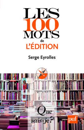 IAD - LES 100 MOTS DE L'EDITION QSJ 3850