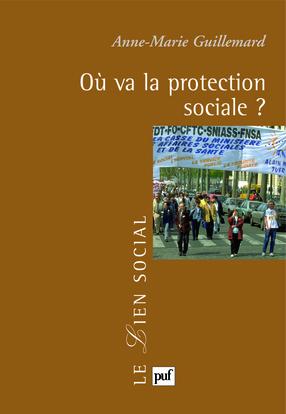 OU VA LA PROTECTION SOCIALE ?