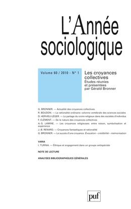 IAD - ANNEE SOCIOLOGIQUE 2010 VOL 60 N0 1 - LES CROYANCES COLLECTIVES