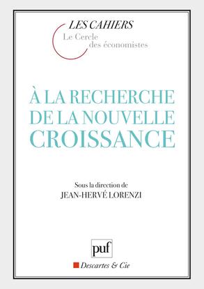 A LA RECHERCHE DE LA NOUVELLE CROISSANCE