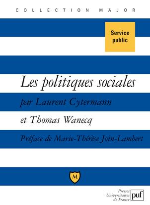 LES POLITIQUES SOCIALES - DROIT DU TRAVAIL ET POLITIQUES DE L'EMPLOI ET DE LA COHESION SOCIALE