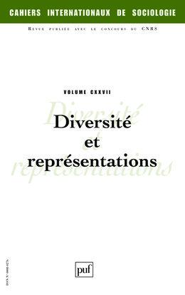 IAD - CAHIERS INTERNATIONAUX DE SOCIOLOGIE 2009 V127 DIVERSITE & REPRESENTATIONS