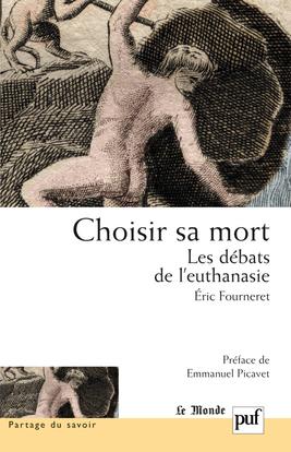 IAD - CHOISIR SA MORT - LES DEBATS DE L'EUTHANASIE