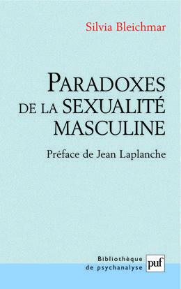 PARADOXES DE LA SEXUALITE MASCULINE