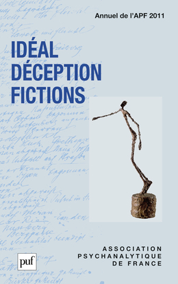 IDEAL, DECEPTION, FICTIONS. ANNUEL 2011- APF