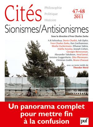 IAD - CITES 2011 N 47-48 SIONISMES / ANTISIONISMES