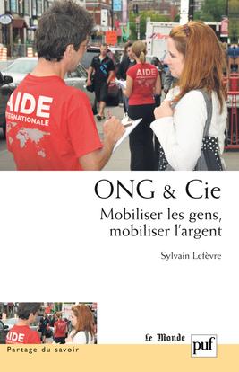ONG & CIE - MOBILISER LES GENS, MOBILISER L'ARGENT