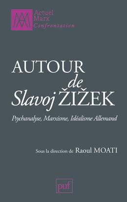 IAD - AUTOUR DE SLAVOJ ZIZEK