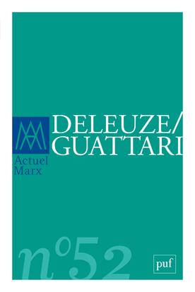 IAD - ACTUEL MARX 2012 N 52 DELEUZE / GUATTARI