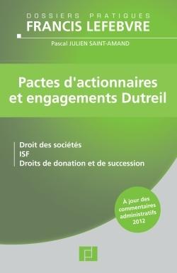 PACTES D'ACTIONNAIRES ET ENGAGEMENTS DUTREIL