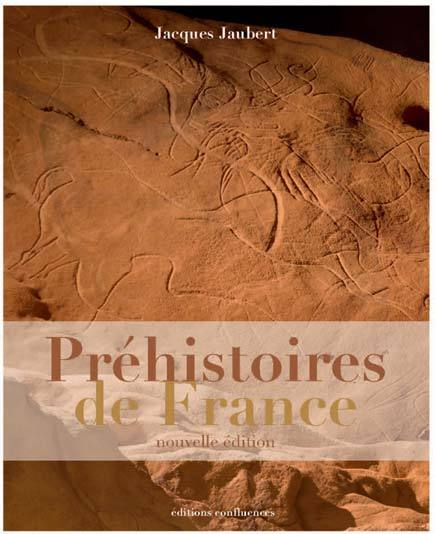 PREHISTOIRES DE FRANCE