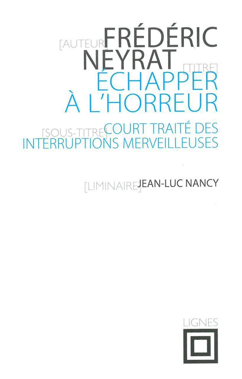ECHAPPER A L'HORREUR - COURT TRAITE DES INTERRUPTIONS MERVEILLEUSES