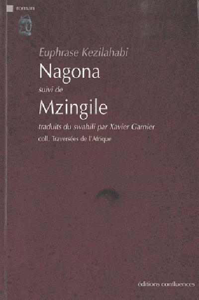 NAGONA SUIVI DE MZINGILE
