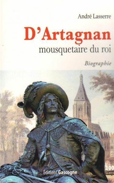 D'ARTAGNAN MOUSQUETAIRE DU ROI