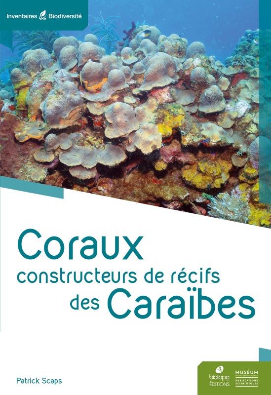 CORAUX CONSTRUCTEURS DE RECIFS DES CARAIBES