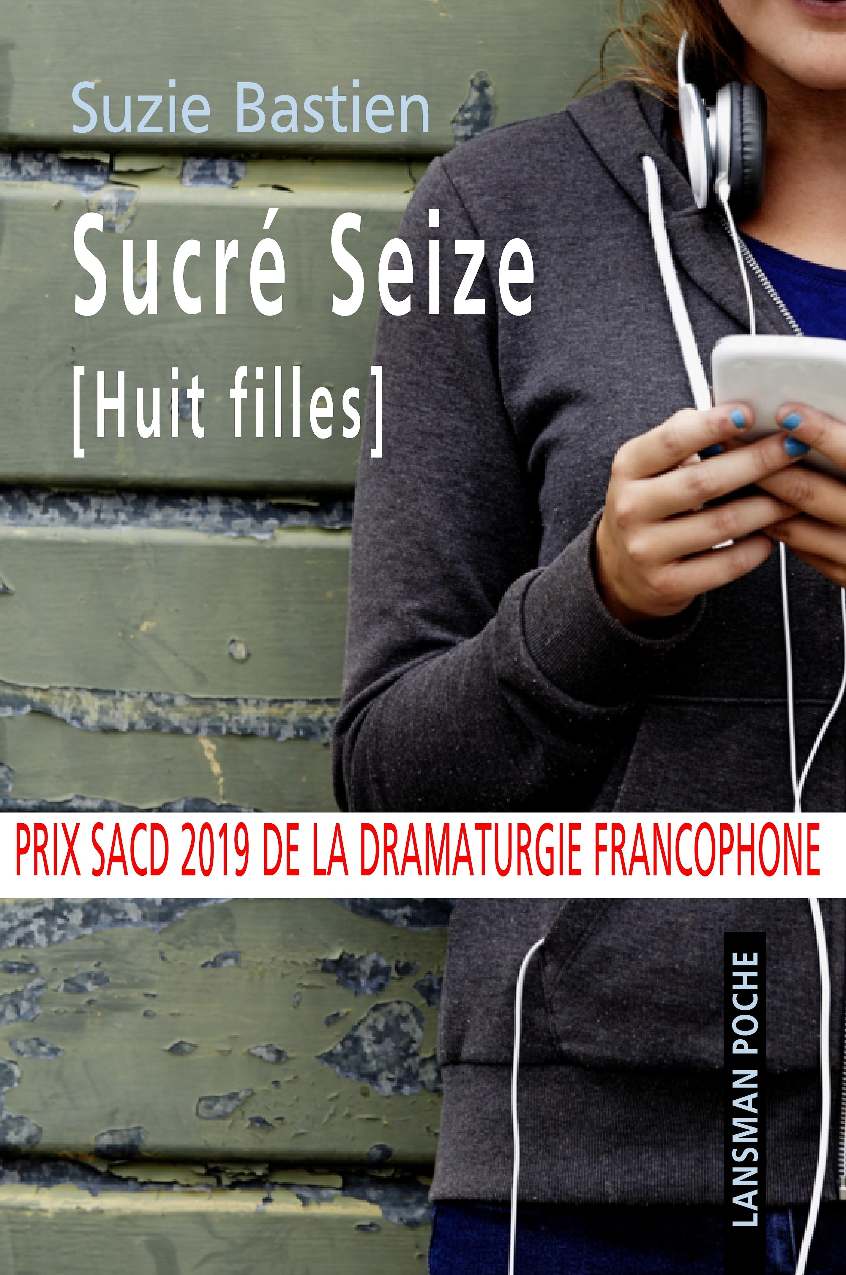 SUCRE SEIZE (HUIT FILLES)