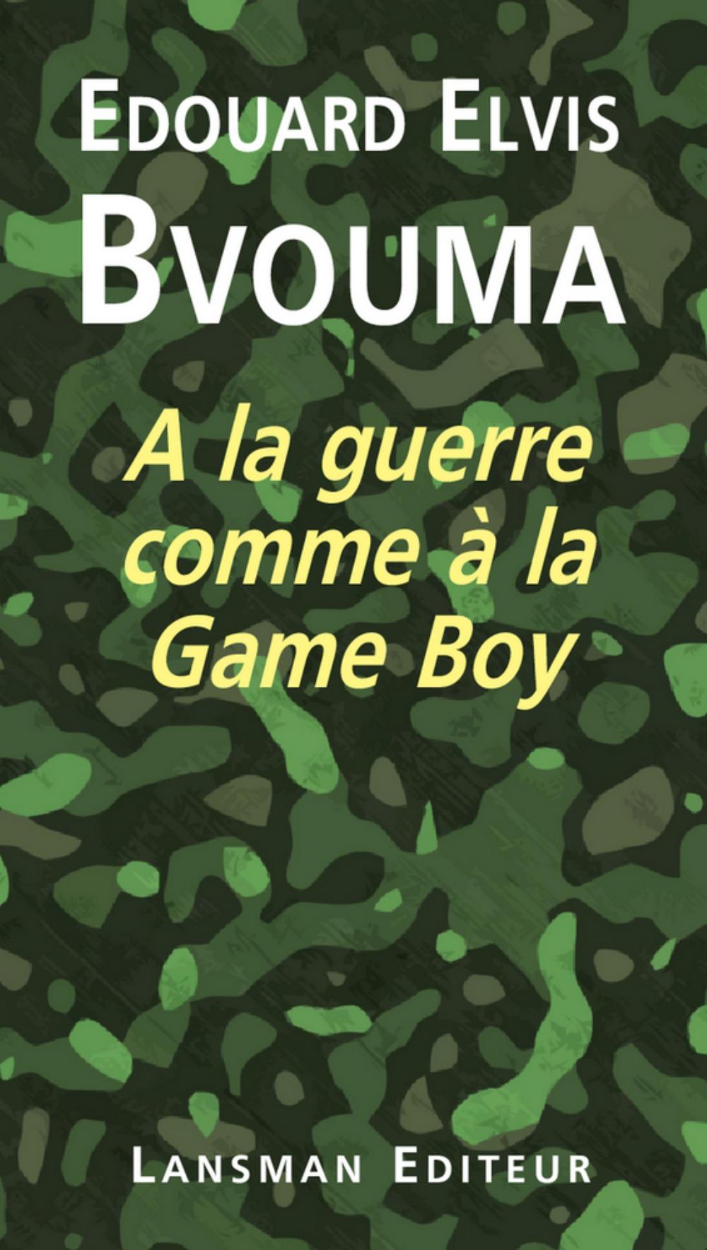 A LA GUERRE COMME A LA GAME BOY