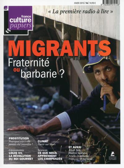 FRANCE CULTURE PAPIERS - NUMERO 16 - HIVER 2015