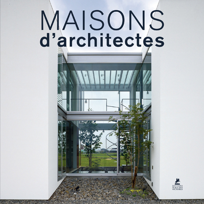 MAISONS D'ARCHITECTES