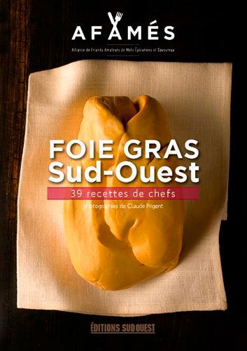 FOIE GRAS SUD-OUEST, 36 RECETTES