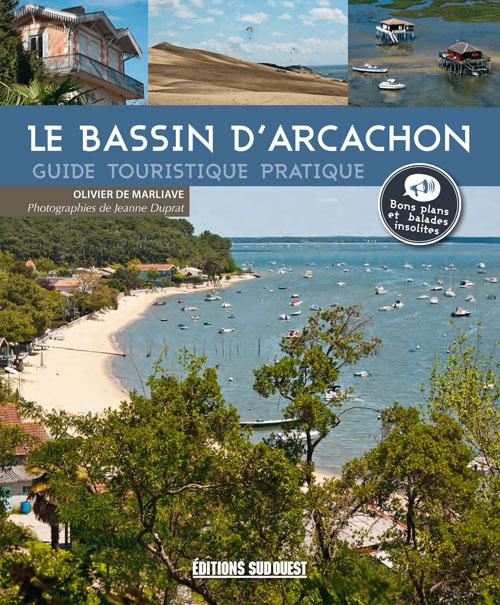 LE BASSIN D'ARCACHON, GUIDE TOURISTIQUE