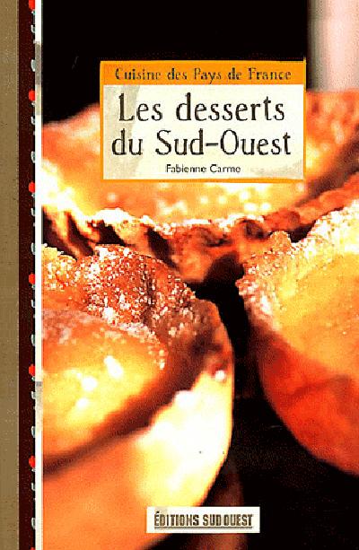 LES DESSERTS DU SUD-OUEST/POCHE