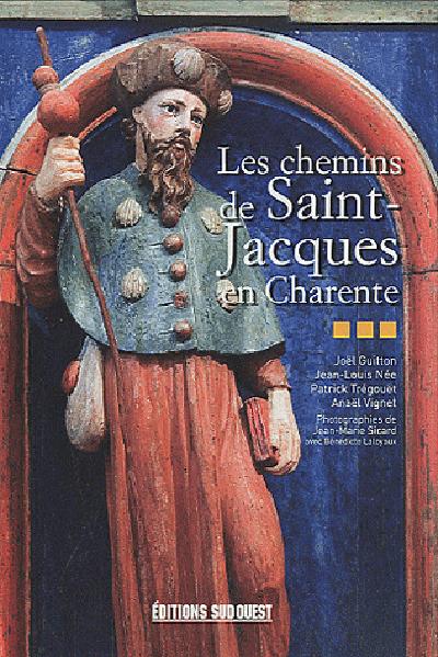 CHEMINS DE ST-JACQUES EN CHARENTE (LES)