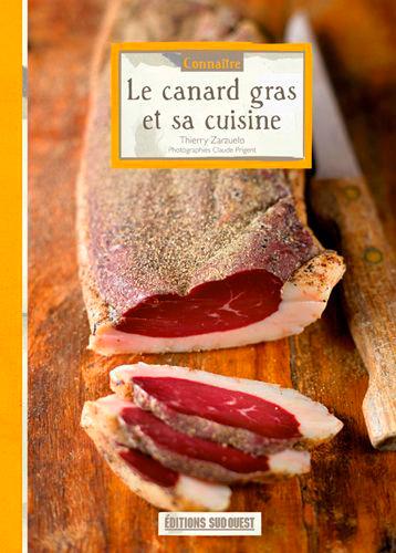 CONNAITRE LE CANARD GRAS ET SA CUISINE