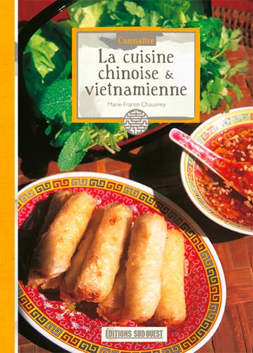 CONNAITRE LA CUISINE CHINOISE & VIETNAM.