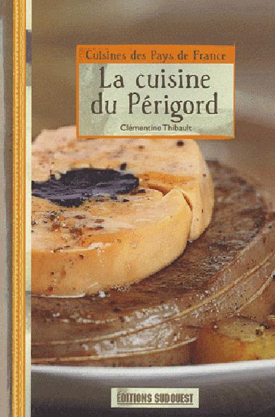 CUISINE DU PERIGORD (LA)/POCHE