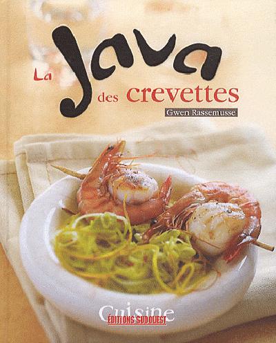JAVA DES CREVETTES (LA)