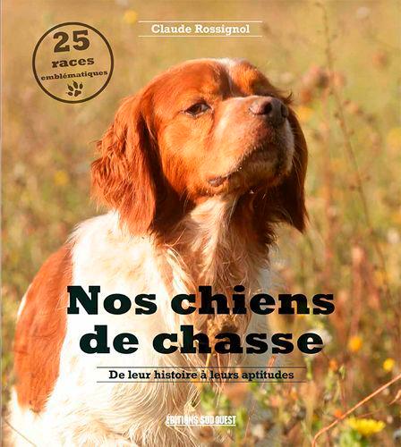 NOS CHIENS DE CHASSE