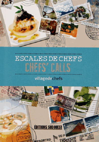 ESCALES DE CHEFS/CHEFS'CALLS