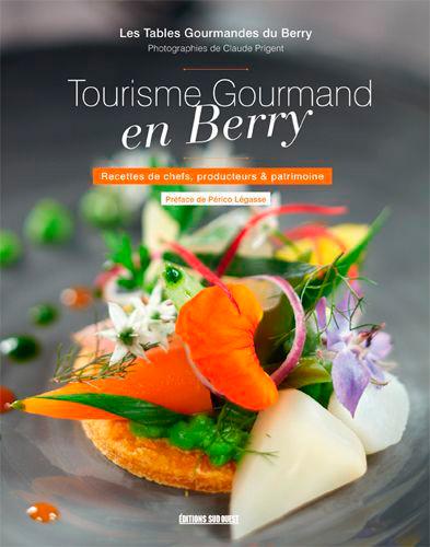 TOURISME GOURMAND EN BERRY