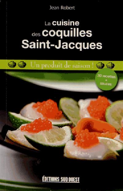 CUISINE DES COQUILLES SAINT-JACQUES (LA)