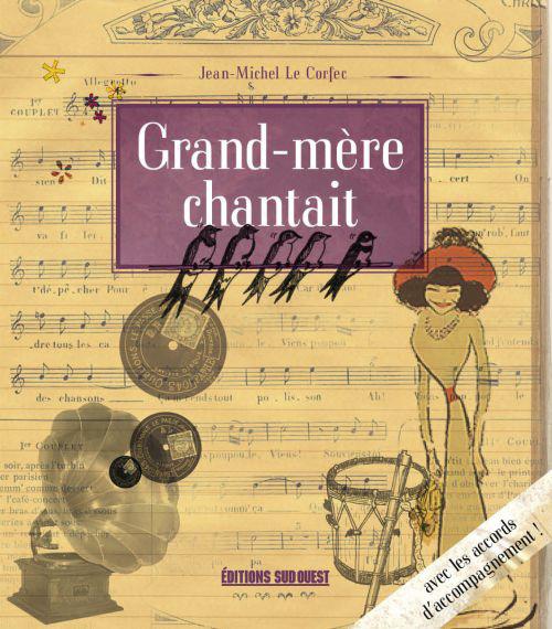 GRAND-MERE CHANTAIT