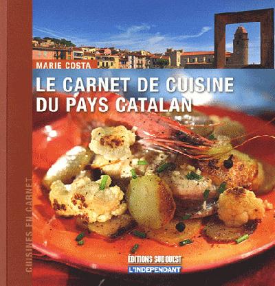 CARNET DE CUISINE DU PAYS CATALAN (LE)