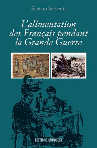 L'ALIMENTATION DES FRANCAIS PENDANT LA GRANDE GUER