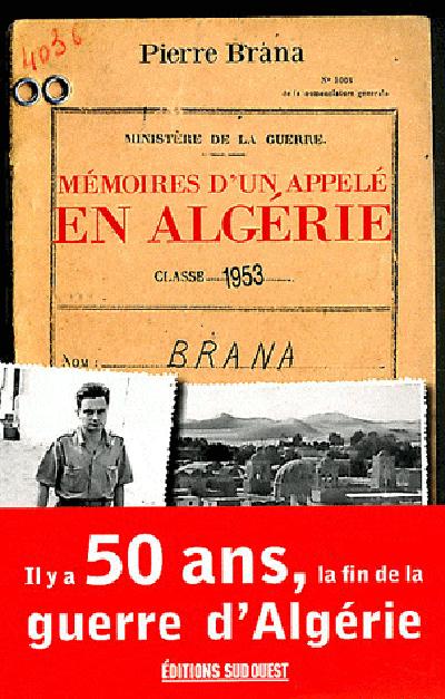 MEMOIRES D'UN APPELE EN ALGERIE (N.ED.)