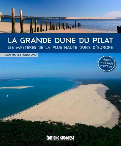 VISITER LA GRANDE DUNE DU PILAT (FR)