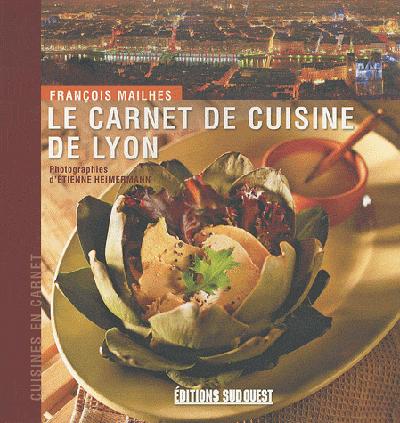 CARNET DE CUISINE DE LYON (LE)