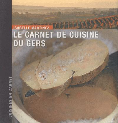 CARNET DE CUISINE DU GERS (LE)